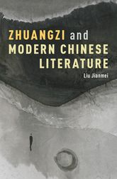 Zhuangzi and Modern Chinese Literature