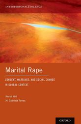 Marital RapeConsent, Marriage, and Social Change in Global Context
