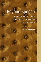 Beyond SpeechPornography and Analytic Feminist Philosophy