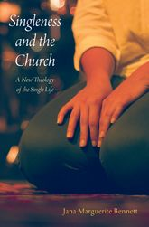 Singleness and the ChurchA New Theology of the Single Life