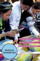 Musical MinoritiesThe Sounds of Hmong Ethnicity in Northern Vietnam