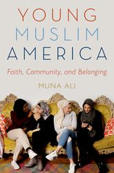Young Muslim AmericaFaith, Community, and Belonging