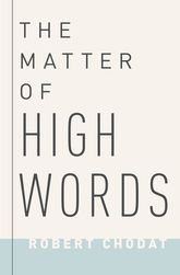 The Matter of High WordsNaturalism, Normativity, and the Postwar Sage