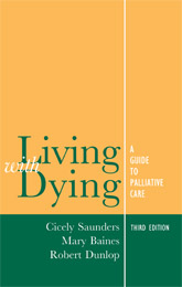Living with DyingA Guide to Palliative Care