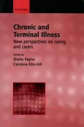 Chronic and Terminal Illness: new perspectives on caring and carers