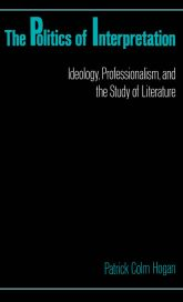 The Politics of Interpretation: Ideology, Professionalism, and the Study of Literature