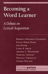 Becoming a Word LearnerA Debate on Lexical Acquisition