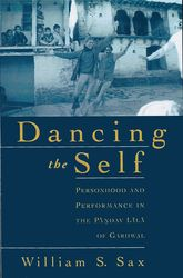 Dancing the SelfPersonhood and Performance in the Pandav Lila of Garhwal