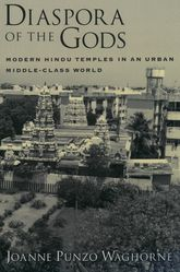 Diaspora of the GodsModern Hindu Temples in an Urban Middle-Class World