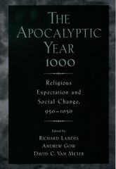 The Apocalyptic Year 1000: Religious Expectation and Social Change, 950-1050