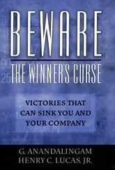 Beware the Winner's CurseVictories that Can Sink You and Your Company