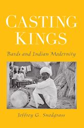 Casting KingsBards and Indian Modernity
