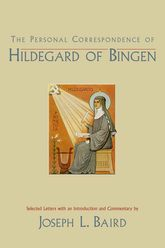 The Personal Correspondence of Hildegard of Bingen