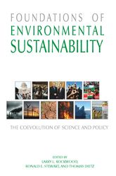Foundations of Environmental Sustainability: The Coevolution of Science and Policy