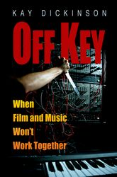 Off Key: When Film and Music Won't Work Together