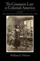 The Common Law of Colonial America: Volume I: The Chesapeake and New England 1607-1660