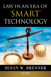"Law in an Era of ""Smart"" Technology"