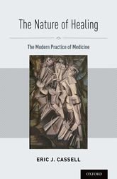 The Nature of HealingThe Modern Practice of Medicine
