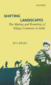 Shifting LandscapesThe Making and Remaking of Village Commons in India