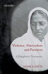 Violence, Martyrdom and PartitionA Daughter's Testimony