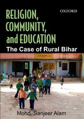 Religion, Community, and Education: The Case of Rural Bihar