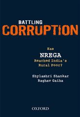 Battling Corruption: Has NREGA Reached India's Rural Poor?