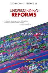 Understanding Reforms: Post-1991 India