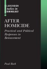 After HomicidePractical and Political Responses to Bereavement
