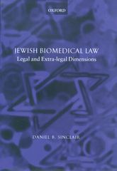 Jewish Biomedical LawLegal and Extra-Legal Dimensions