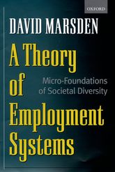 A Theory of Employment SystemsMicro-Foundations of Societal Diversity