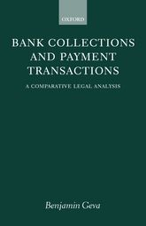 Bank Collections and Payment TransactionsA Comparative Legal Analysis