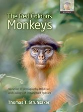 The Red Colobus MonkeysVariation in Demography, Behavior, and Ecology of Endangered Species
