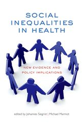 Social Inequalities in HealthNew evidence and policy implications
