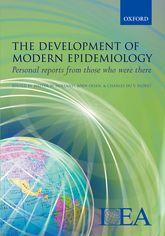 The Development of Modern EpidemiologyPersonal reports from those who were there