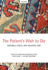 The Patient's Wish to DieResearch, Ethics, and Palliative Care