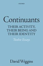 ContinuantsTheir Activity, Their Being, and Their Identity