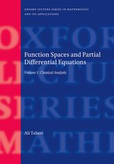Function Spaces and Partial Differential EquationsVolume 1 - Classical Analysis