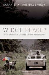 Whose Peace?Local Ownership and United Nations Peacekeeping