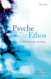 Psyche and EthosMoral Life After Psychology