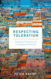 Respecting TolerationTraditional Liberalism and Contemporary Diversity$