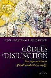 Gödel's DisjunctionThe scope and limits of mathematical knowledge
