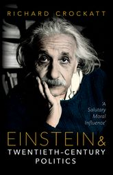 Einstein and Twentieth-Century Politics