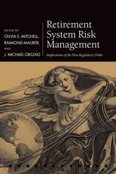 Retirement System Risk ManagementImplications of the New Regulatory Order