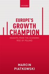 Europe's Growth Champion: Insights from the Economic Rise of Poland