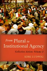 From Plural to Institutional AgencyCollective Action II