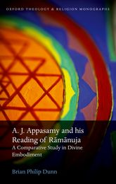 A. J. Appasamy and his Reading of Rāmānuja: A Comparative Study in Divine Embodiment