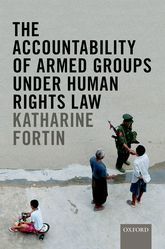 The Accountability of Armed Groups under Human Rights Law