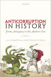 Anti-corruption in HistoryFrom Antiquity to the Modern Era
