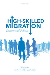 High-Skilled MigrationDrivers and Policies