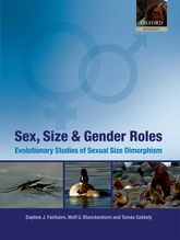 Sex, Size and Gender RolesEvolutionary Studies of Sexual Size Dimorphism